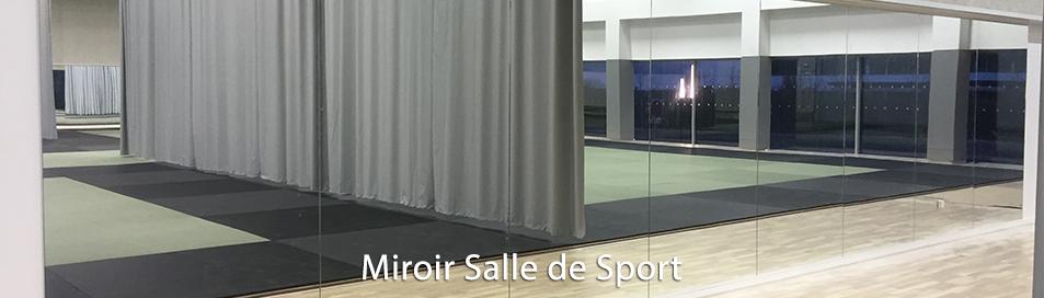 Miroir salle de sport sur mesure for Miroir sur mesure paris